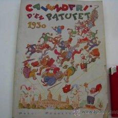 Libros antiguos: LIBRO CALENDARI D'EN PATUFET ANY 1930. Lote 38354407