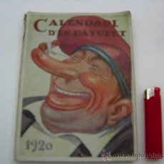 Libros antiguos: LIBRO CALENDARI D'EN PATUFET ANY 1920. Lote 38354865