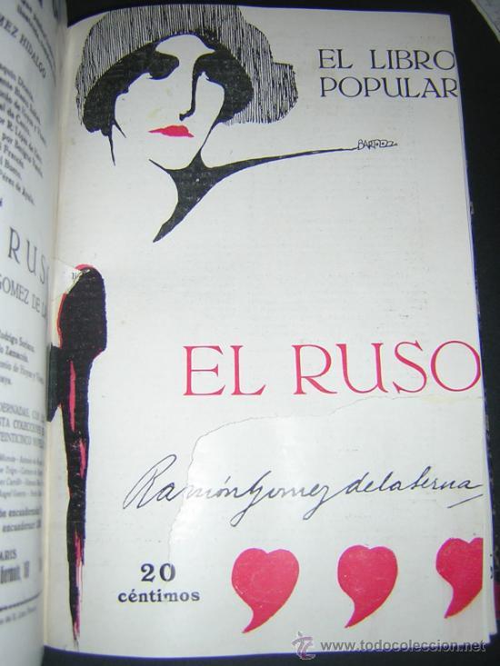Libros antiguos: 1913 - RAMON GOMEZ DE LA SERNA, DICENTA, UNAMUNO... - EL LIBRO POPULAR - 25 NUMEROS - EL RUSO - Foto 5 - 38356811