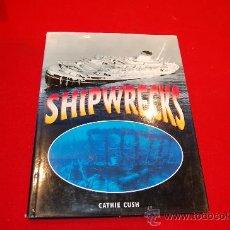 Libros antiguos: SHIPWRECKS. Lote 38381007