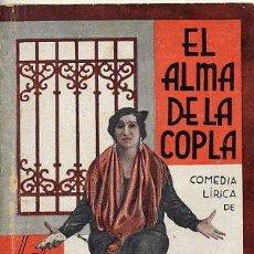 Libros antiguos: EL ALMA DE LA COPLA (QUINTERO Y GUILLEN) 2O AGOSTO 1932 DIBUJOS DE ANTONIO MERLO. Lote 38385464
