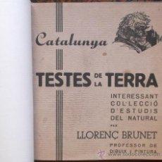 Libros antiguos: TESTES DE LA TERRA PER LLORENÇ BRUNET. Lote 38391134