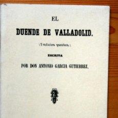 Libros antiguos: 1850 - EL DUENDE DE VALLADOLID (TRADICION YUCATERA) FACSIMIL . Lote 38416078