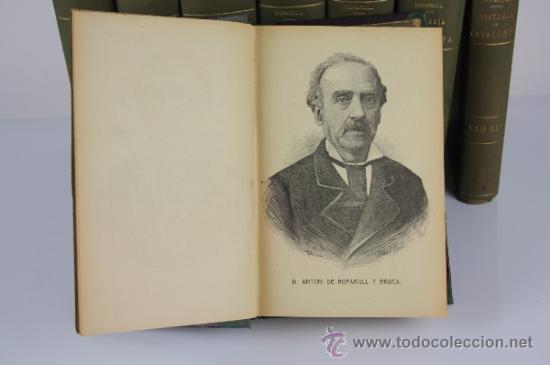 Libros antiguos: 5971 - HISTORIA CRÍTICA CÍVIL Y ECLESIASTICA DE CATALUNYA. A. BOFARULL. 29 VOL. 1906/1910 - Foto 5 - 38467192