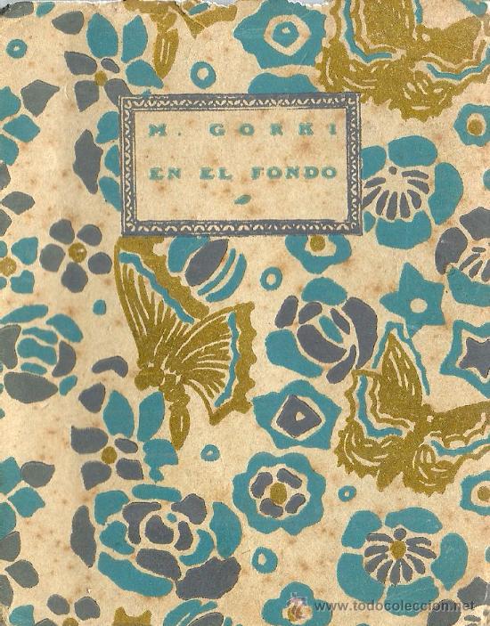 EN EL FONDO (CUADROS) / M. GORKI; ILUSTRACIONES DE BARRADAS - 1920 (Libros antiguos (hasta 1936), raros y curiosos - Literatura - Narrativa - Otros)