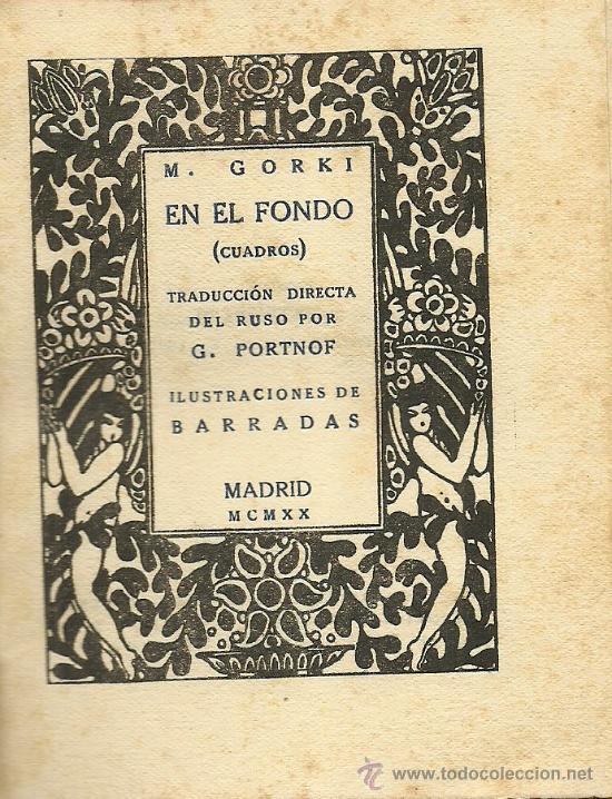 Libros antiguos: En el fondo (cuadros) / M. Gorki; ilustraciones de Barradas - 1920 - Foto 3 - 38494271