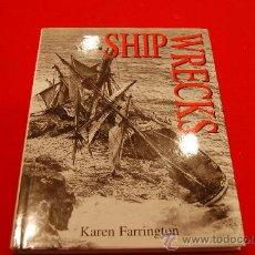 Livros antigos: SHIPWRECKS, DE KAREN FARRINGTON.. Lote 38506173
