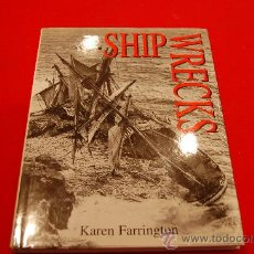 Livres anciens: SHIPWRECKS, DE KAREN FARRINGTON.. Lote 38506173