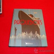 Libros antiguos: PAQUEBOTS, DE SÉLECTION DU READER'S DIGEST.. Lote 38506199