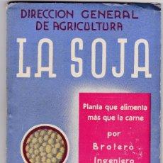 Libros antiguos - FOLLETO LA SOJA 1937 GUERRA CIVIL DIRECCION GENERAL DE AGRICULTURA - 38518318