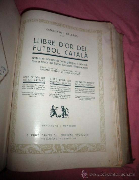 Libros antiguos: LLIBRE D´OR DEL FUTBOL CATALA - AÑO 1928 - RIBAS BANCELLS - ILUSTRADO CON FOTOGRAFIAS DE EPOCA. - Foto 3 - 38537188