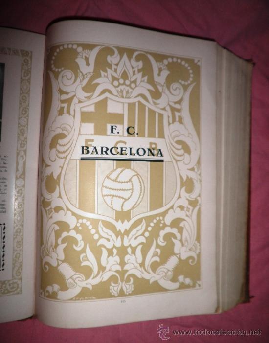 Libros antiguos: LLIBRE D´OR DEL FUTBOL CATALA - AÑO 1928 - RIBAS BANCELLS - ILUSTRADO CON FOTOGRAFIAS DE EPOCA. - Foto 12 - 38537188