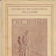 Libros antiguos: PAIS RIFEÑO. REVISTA DE LA SOCIEDAD EXCURSIONISTA MELILLENSE. FOTOS ORIGINALES. Lote 38581049