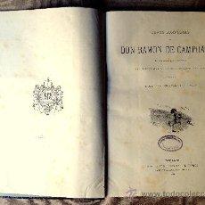 Libros antiguos: OBRAS COMPLETAS DE RAMÓN DE CAMPOAMOR, .1888, ILUSTRADO CON GRABADOS INTERCALADOS EN EL TEXTO.. Lote 38582024