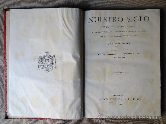 NUESTRO SIGLO, OTTO VON LEIXNER, 1883. (Libros Antiguos, Raros y Curiosos - Ciencias, Manuales y Oficios - Otros)