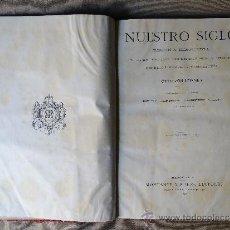Libros antiguos: NUESTRO SIGLO, OTTO VON LEIXNER, 1883.. Lote 38582050