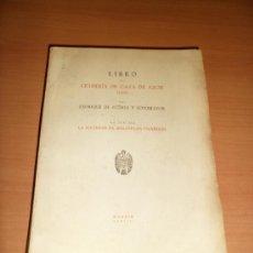 Libros antiguos: LIBRO: CETRERÍA DE CAZA DE AZOR (1565) (1953). Lote 38613109
