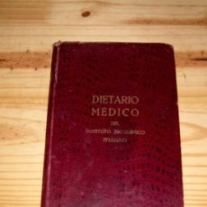 Libros antiguos: ANTIGUO DIETARIO MEDICO DEL INSTITUTO BIOQUIMICO ITALIANO, MILANO AÑO 1936. Lote 38614945