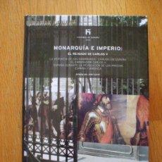 Libros antiguos: MONARQUIA E IMPERIO, EL REINADO DE CARLOS V. EL PAIS. Lote 38682964