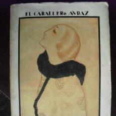 Libros antiguos: EMOCIONARIO ALMAS Y PAISAJES EL CABALLERO AUDAZ. Lote 38691781