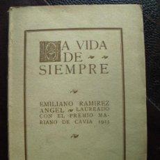 Libros antiguos: 1923 LA VIDA DE SIEMPRE EMILIANO RAMIREZ. Lote 38691998