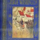 Libros antiguos: ARALUCE : JORGE WASHINGTON (1930). Lote 38722065