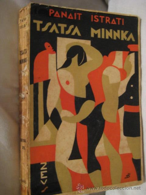 TSATSA MINNKA. ISTRATI PANAIT. 1931 (Libros antiguos (hasta 1936), raros y curiosos - Literatura - Narrativa - Otros)