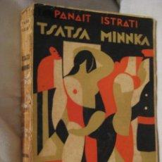 Libros antiguos: TSATSA MINNKA. ISTRATI PANAIT. 1931. Lote 38793210