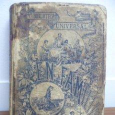 Libros antiguos: EN FAMILIA POR HÉCTOR MALOT - ILUSTRACIONES DE LANOS - MONTANER Y SIMÓN 1895. Lote 38794765