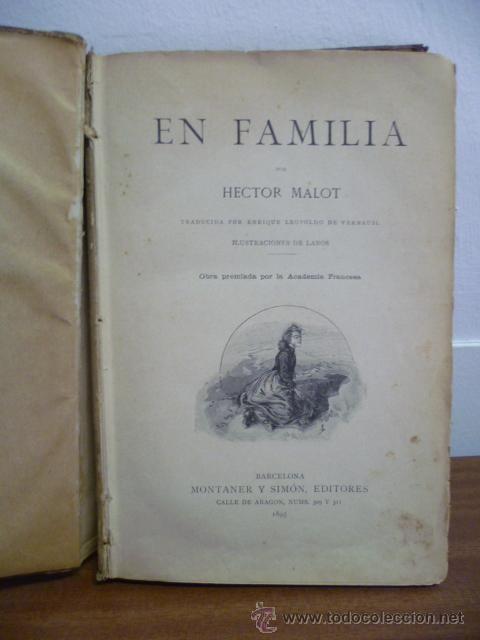 Libros antiguos: EN FAMILIA POR HÉCTOR MALOT - ILUSTRACIONES DE LANOS - MONTANER Y SIMÓN 1895 - Foto 2 - 38794765