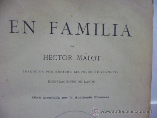 Libros antiguos: EN FAMILIA POR HÉCTOR MALOT - ILUSTRACIONES DE LANOS - MONTANER Y SIMÓN 1895 - Foto 4 - 38794765
