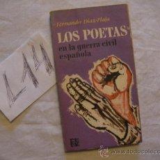 Libros antiguos: LOS POETAS EN LA GUERRA CIVIL ESPAÑOLA - FERNANDO DIAZ PLAJA . Lote 38931870