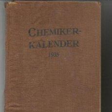 Libros antiguos: LIBRO DE QÚIMICA EN ALEMÁN. CHEMIKER-KALENDER. RUDOLF BIEDERMANN. BERLÍN. ALEMANIA. 1935. Lote 58538768
