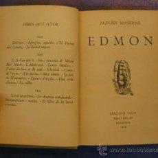 Libros antiguos: BIBLIOTECA A TOT VENT. Nº 13. EDMON. ALFONS MASERAS.EDICIONS PROA 1929.. Lote 38860623