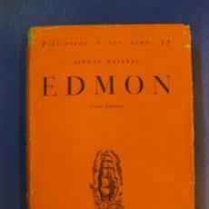 Libros antiguos: BIBLIOTECA A TOT VENT Nº 13. EDMON. ALFONS MASERAS. EDICIONS PROA 1929.. Lote 38887699