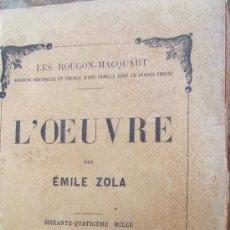 Libros antiguos: L´OEUVRE DE EMILE ZOLA (1906). Lote 38890058