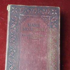 Libros antiguos: MARE NOSTRUM , VICENTE BLASCO IBAÑEZ, EN INGLÉS-NOVELA DE 1918. LIBRO 1ª EDICIÓN ?. Lote 38911869