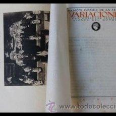 Libros antiguos: VARIACIONES.1 EDICIÓN. RAMÓN GOMEZ DE LA SERNA.EDITORIAL ATENEA 1922.VANGUARDIAS. Lote 38915952