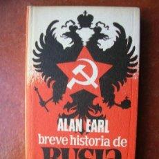 Libros antiguos: BREVE HISTORIA DE RUSIA: ALAN EARL. Lote 38928233