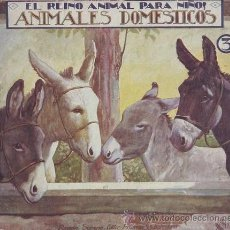Libros antiguos: ANIMALES DOMESTICOS 3. EL REINO ANIMAL PARA NIÑOS.. Lote 38928968