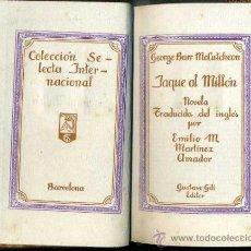 Libros antiguos: GEORGE BARR MCCUTCHEON : JAQUE AL MILLÓN (G. GILI, C. 1920). Lote 38989683