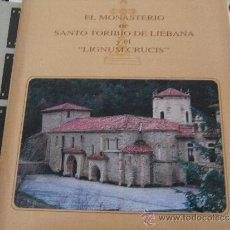 Libros antiguos: EL MONASTERIO DE SANTO TORIBIO DE LIÉBANA Y EL. Lote 38964295