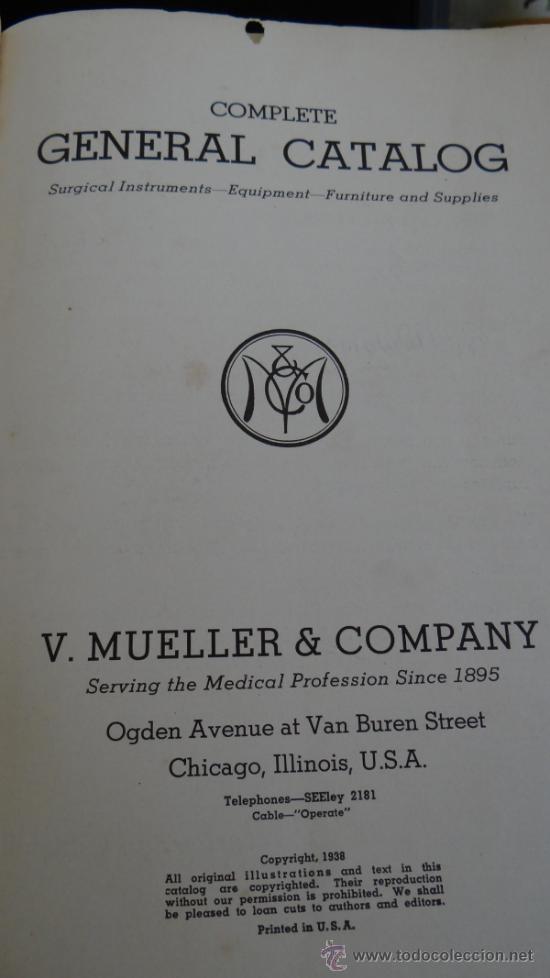 Libros antiguos: INMENSO CATALOGO DE INSTRUMENTOS DE MEDICINA CIRUGÍA LABORATORIO FARMACIA CLINICA. MUELLER .1938 USA - Foto 2 - 38999575