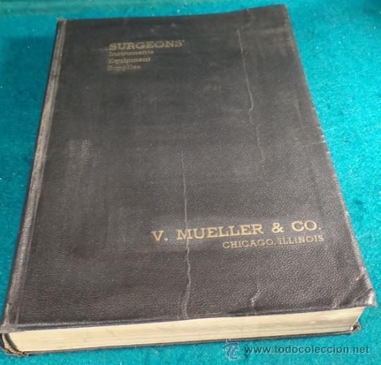 Libros antiguos: INMENSO CATALOGO DE INSTRUMENTOS DE MEDICINA CIRUGÍA LABORATORIO FARMACIA CLINICA. MUELLER .1938 USA - Foto 3 - 38999575