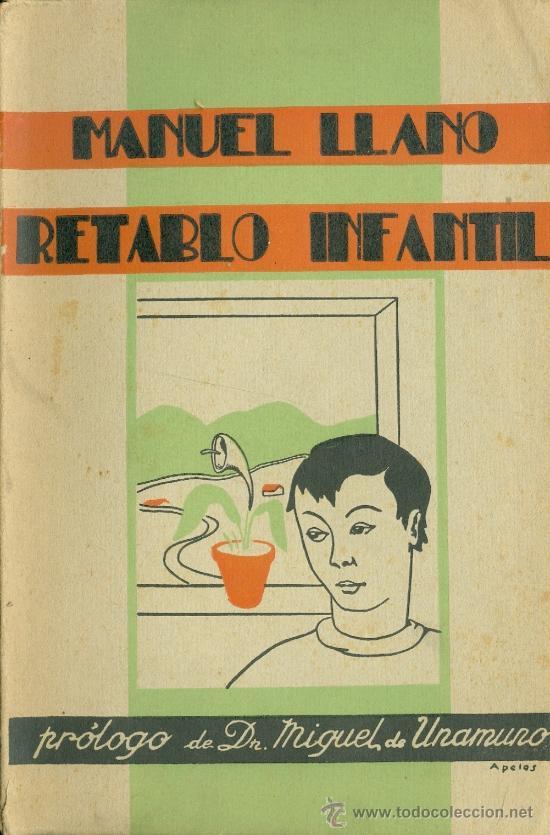 MANUEL LLANO. RETABLO INFANTIL. SANTANDER, 1935. PRÓLOGO DE MIGUEL DE UNAMUNO. S5 (Libros Antiguos, Raros y Curiosos - Literatura - Otros)