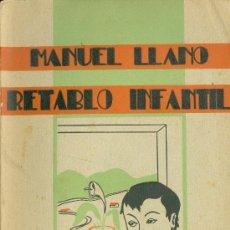 Libros antiguos: MANUEL LLANO. RETABLO INFANTIL. SANTANDER, 1935. PRÓLOGO DE MIGUEL DE UNAMUNO. S5. Lote 39016537