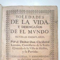Libros antiguos: SOLEDADES DE LA VIDA Y DESENGAÑOS DE EL MUNDO. POR EL DR. DON CHRIFTOVAL LOZANO. IMPRESO EN EL 1722.. Lote 39039734