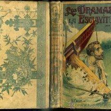 Libros antiguos: EMILIO SALGARI : LOS DRAMAS DE LA ESCLAVITUD - CALLEJA, TAPA DURA. Lote 61338950
