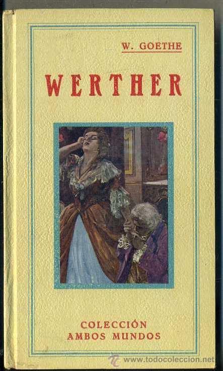 GOETHE : WERTHER (GRANADA, C. 1910) LÁMINAS DE J. CALDERÉ (Libros antiguos (hasta 1936), raros y curiosos - Literatura - Narrativa - Otros)