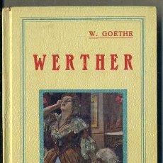 Livres anciens: GOETHE : WERTHER (GRANADA, C. 1910) LÁMINAS DE J. CALDERÉ. Lote 39110651